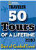 National Geographic Traveler - 50 Tours of a Lifetime